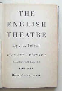 THE-ENGLISH-THEATRE-1948-1st-ed-J-C-Trewin-Paul-Elek-Life-and-Leisure-1-HB-VGC