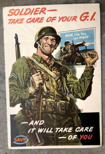 Authentic 1943 WWII Poster- Soldier Take Care of Your G.I. -- Smiling Soldier
