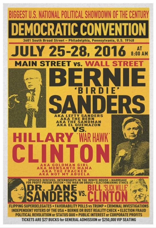 "Bernie Sanders vs Hillary Clinton Democratic Convention Poster. 13"" x 19"""