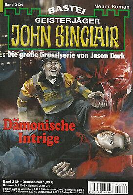JOHN SINCLAIR Nr. 2124 - Die Dämonische Intrige - Ian Rolf Hill - NEU