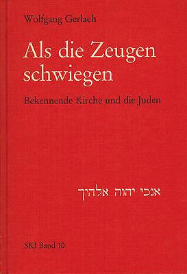 Gerlach, Als die Zeugen schwiegen Bekennende Kirche und die Juden, 3. Reich, '87