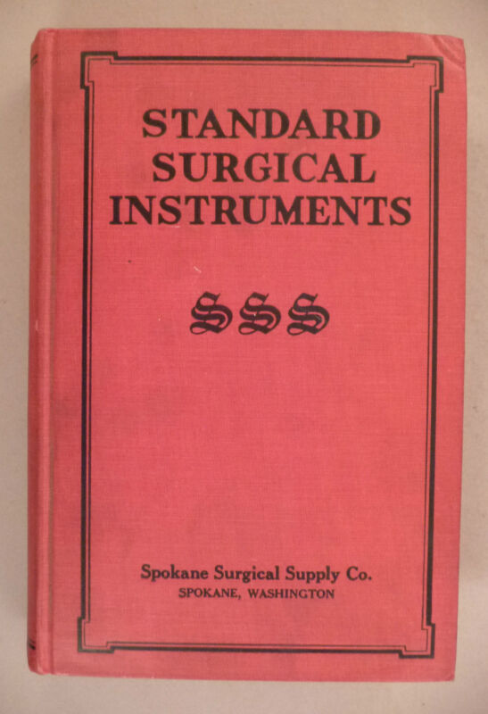 Standard Surgical Instruments CATALOG - 1922 - w Price List - 416 page hardcover