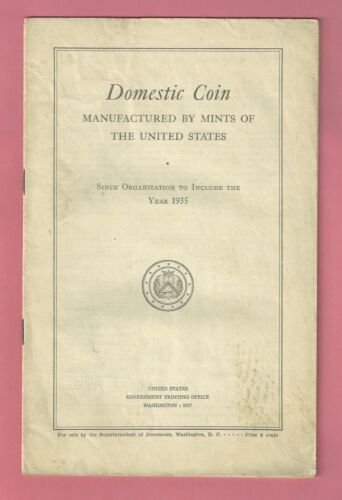 Domestic Coin Manufactured By Mints Of The United States 1935 Vint. Booklet GPO