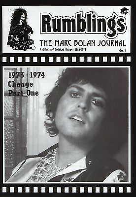 MARC BOLAN - GLOSSY ISSUE OF RUMBLINGS MAG FROM LATE 90's. 1973-1974 CHANGE Pt 1