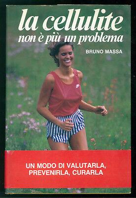 MASSA BRUNO LA CELLULITE NON E' PIU' UN PROBLEMA PAOLINE 1987 AUTOGRAFO BELLEZZA