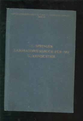 Laboratoriumsbuch für die Glasindustrie 1919