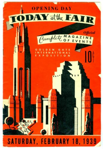 1939 GGIE SAN FRANCISCO GOLDEN GATE EXPO OPENING DAY EVENTS PROGRAM WORLD