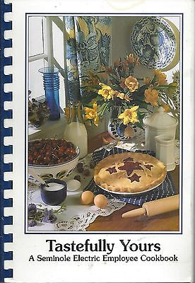 TAMPA FL 1999 SEMINOLE ELECTRIC EMPLOYEES COOK BOOK * TASTEFULLY YOURS * FLORIDA