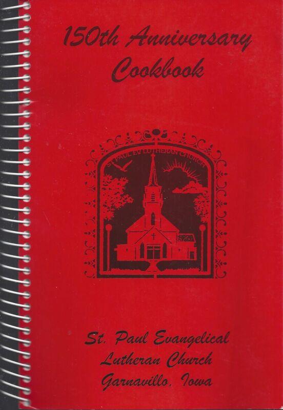 * GARNAVILLO IA 2003 ST PAUL EV LUTHERAN CHURCH IOWA COOK BOOK 150th ANNIVERSARY