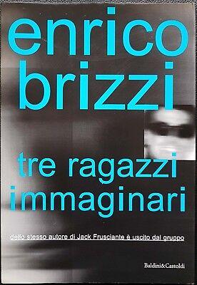 Enrico Brizzi, Tre ragazzi immaginari, Ed. Baldini & Castoldi, 1998