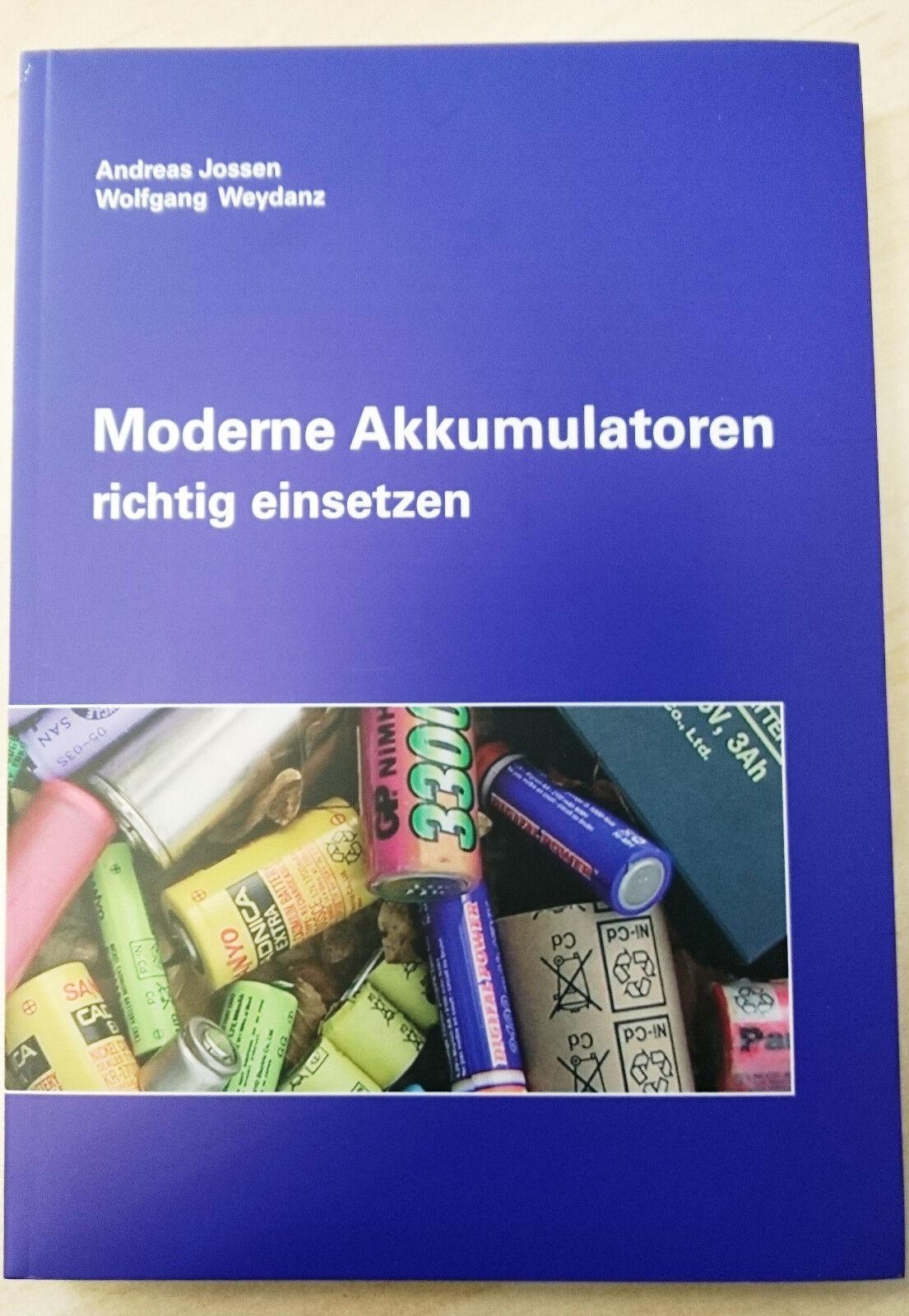 Buch - Moderne Akkumulatoren richtig einsetzen von Wolfgang Weydanz & A. Jossen
