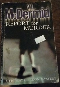 Report for Murder by V.L. McDermid