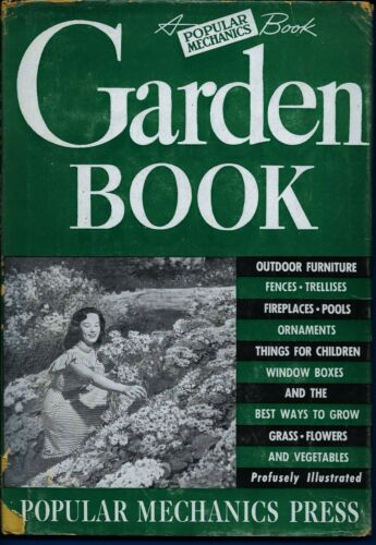 Vintage 1949 GARDEN BOOK  by Popular Mechanics  Handy & Useful Projects for Yard