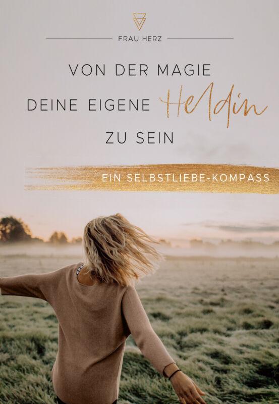Frau Herz - Von der Magie, deine eigene Heldin zu sein
