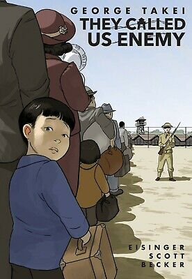 They Called Us Enemy - Graphic Memoir by George Takei - Brand New