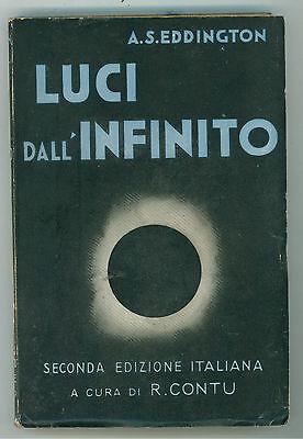 EDDINGTON A. S. LUCI DALL'INFINITO HOEPLI 1934 ASTRONOMIA