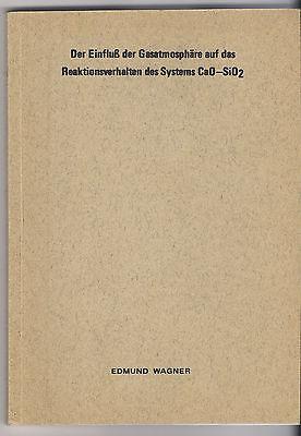 Edmund Wagner: Einfluß der Gasatmosphäre im System Ca0-SiO2 (Dissertation 1970)