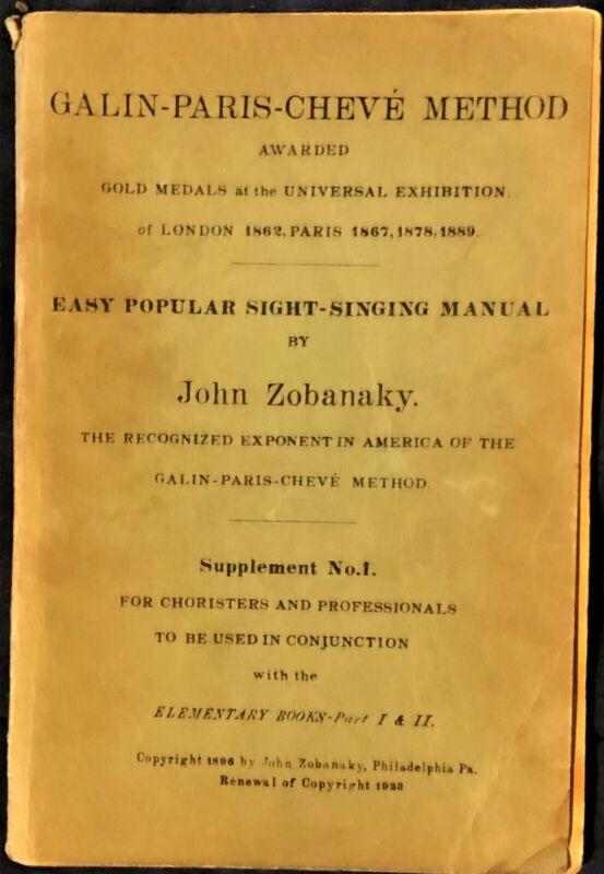 rare GALIN PARIS CHEVE METHOD EASY POPULAR SIGHT SINGING MANUAL BY JOHN ZOBANAKY