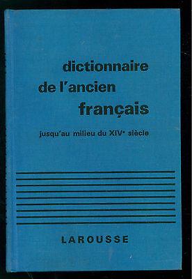 GREIMAS DICTIONNAIRE DE L'ANCIEN FRANCAIS JUSQU'AU MILIEU DU XIV SIECLE LAROUSSE