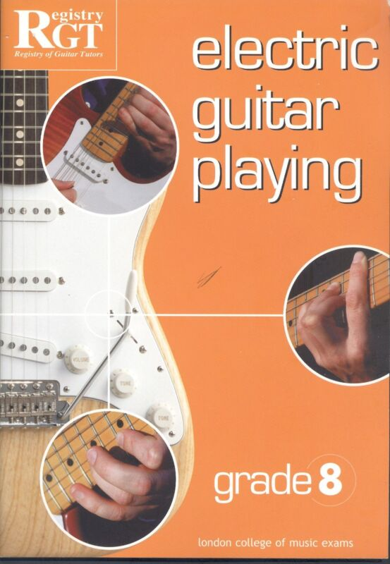 London College Music Exams Registry Guitar Tutor Electric Guitar Playing Gr 8