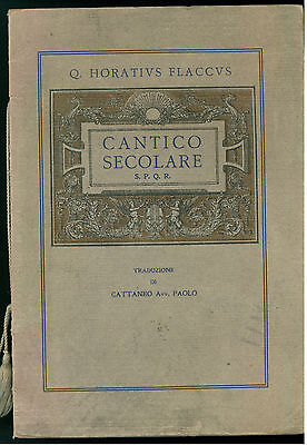 HORATIUS FLACCUS ORAZIO CANTICO SECOLARE STEN 1916 TRADUZIONE PAOLO CATTANEO