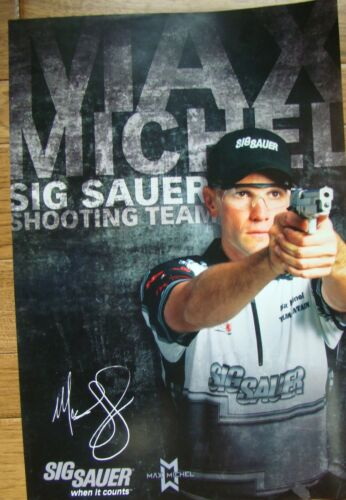 "Sig Sauer Shooting Team Max Michel Autographed ""When It Counts"" Poster"