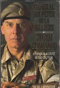 STORM COMMAND Personal Account Gulf War ~ Gen Sir Peter de La Bil Perth Region Preview