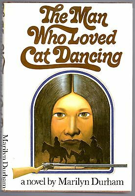 The Man Who Loved Cat Dancing by Durham, Marilyn Hand signed 1st edition
