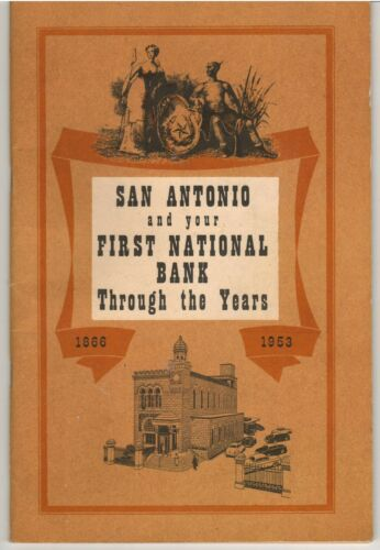1953 San Antonio, Texas First National Bank 1866-1953 History, Chronology
