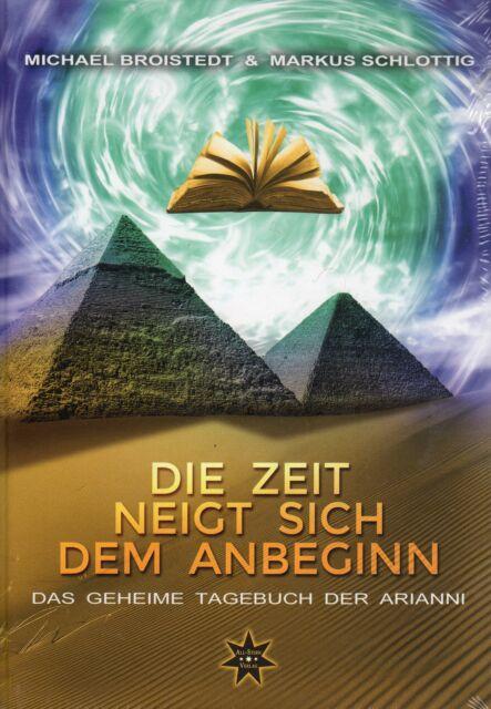 DAS GEHEIME TAGEBUCH DER ARIANNI - Die Zeit neigt sich dem Anbeginn Teil 2 - NEU