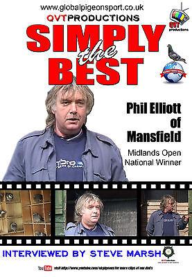 PHIL ELLIOTTof HUTHWAITE, MANSFIELD - Racing Pigeon DVD