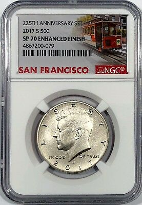 2017 S ENHANCED KENNEDY NGC SP70 HALF DOLLAR FROM 225TH SET TROLLEY LABEL