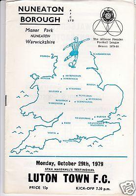 NUNEATON BOROUGH   V  LUTON TOWN    STAN MARSHALL'S TESTIMONIAL    29/10/79