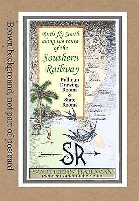 SOUTHERN RAILWAY  BIRDS FLY SOUTH  SEE RAILROAD  DEPOT STATION VA NC SC GA FL AL