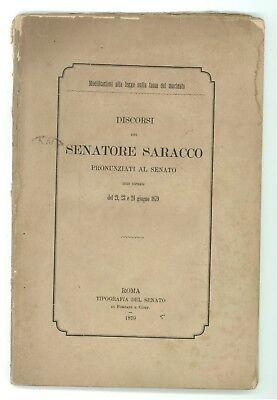 SARACCO GIUSEPPE DISCORSI PRONUNZIATI AL SENATO 1879 LEGGE TASSA DEL MACINATO