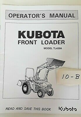 Kubota Lawn Tractor Front Loader Tl420a Operators Manual