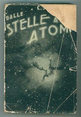 STOERMER CARLO DALLE STELLE AGLI ATOMI HOEPLI 1936 ASTRONOMIA PRIMA EDIZIONE