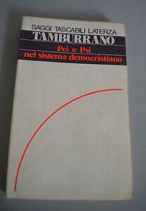 PCI-e-PSI-nel-sistema-democristiano-TAMBURRANO-Saggi-Tascabili-Laterza-1978