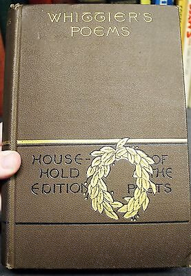 Whittiers Poems Household Edition 1891 Victorian Hc Decorative Illustrated