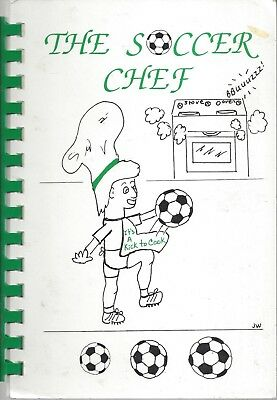 OMAHA NE 1993 THE SOCCER CHEF COOK BOOK RECIPES SOCCER RULES HISTORY LANGUAGE ++