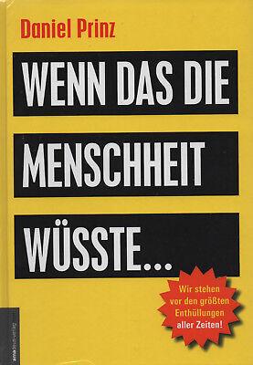 WENN DAS DIE MENSCHHEIT WÜSSTE - Daniel Prinz & Jan van Helsing BUCH - NEU OVP