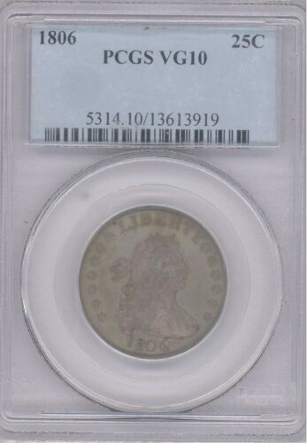 1806 Draped Bust Quarter 25c PCGS VG10 Very Good Silver Type Flowing Hair
