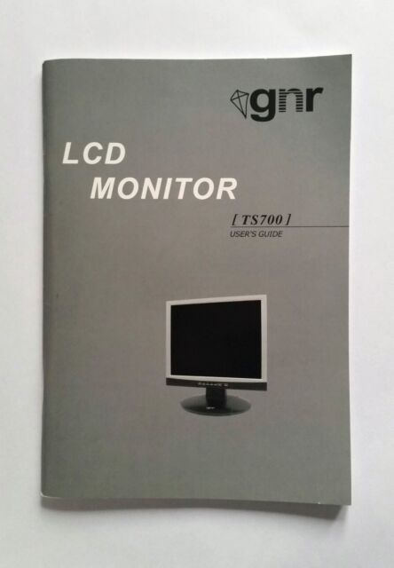 GNR TS700 LCD Monitor User's Guide (Instruction Manual)