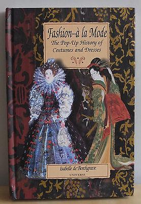 Mode Und Kostüm Geschichte (Fashion a la Mode Eine Pop-up- Geschichte der Kostüme und Kleider - Isabelle de)