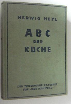 ABC der Küche ~Der zeitgemässe Ratgeber für jede Hausfrau~1938 Haus Der Küche