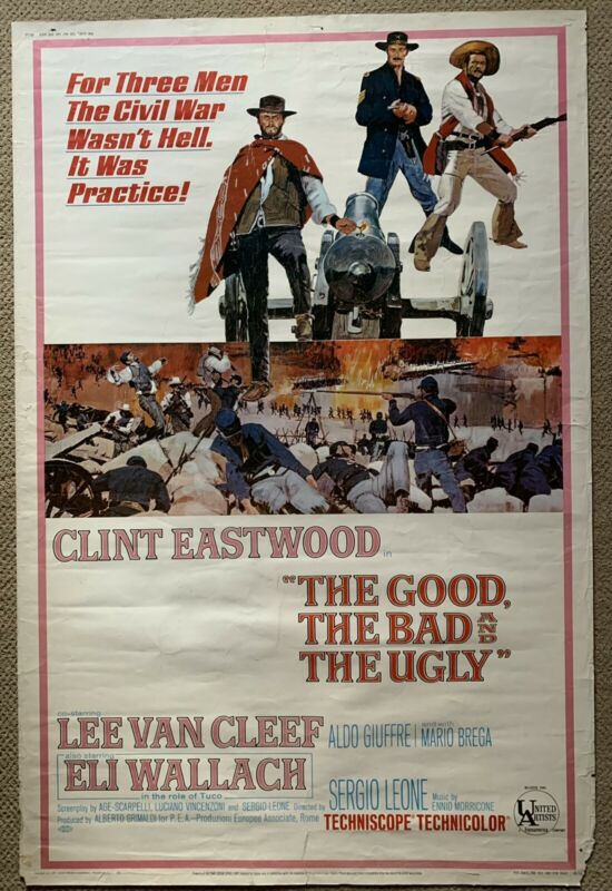 Good, The Bad, And The Ugly 40x60 Eastwood, Leone