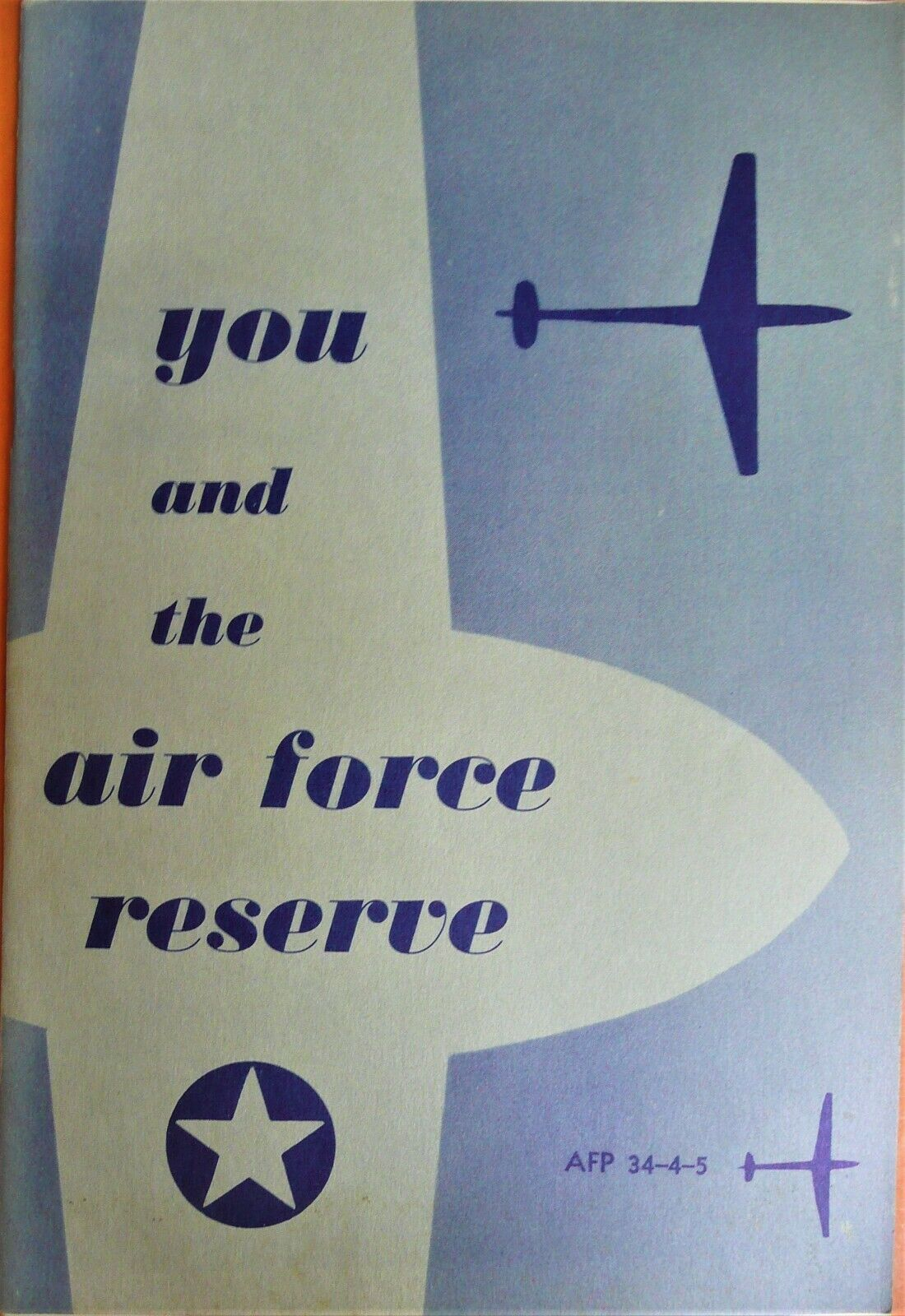 1954 Air Force Recruitment Pamphlet Promoting Reserve Service Training Privilege