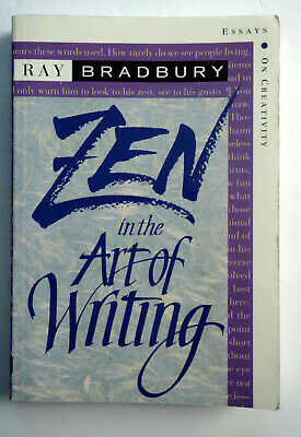 Zen in the Art of Writing by Ray Bradbury 1990 Alfred A. Knopf (Ray Bradbury Zen In The Art Of Writing)