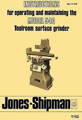 Jones-shipman Model 540 Toolroom Surface Grinder Operators Instruction Manua...