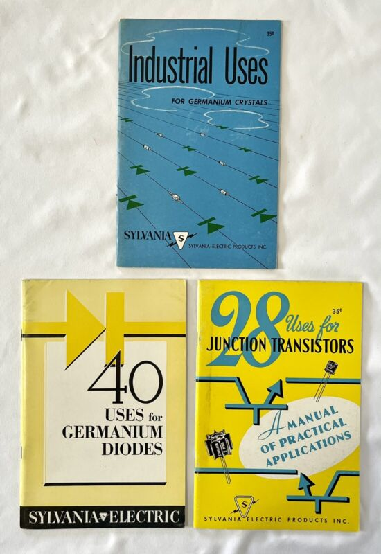 3 Vtg 1950s Sylvania Electric Transistors Germanium Crystals & Diodes Manuals
